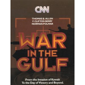 cnn-war-in-the-gulf-from-the-invasion-of-kuwait-to-the-day-of-victory-and-beyond
