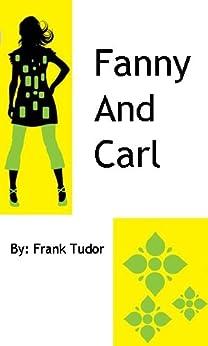 Fanny and Carl by [Tudor, Frank]