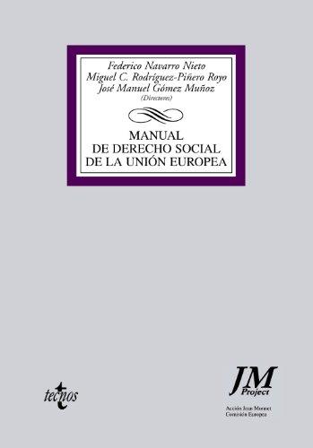 Manual de Derecho Social de la Unión Europea (Derecho - Biblioteca Universitaria De Editorial Tecnos)