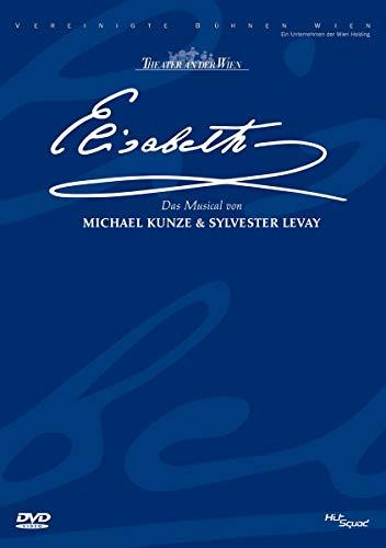 Elisabeth - Das Musical - Live aus dem Theater an der Wien -