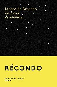La leçon de ténèbres par Léonor de Recondo