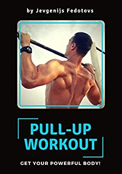 Descargar Epub Gratis Pull-up workout: get your powerful body!