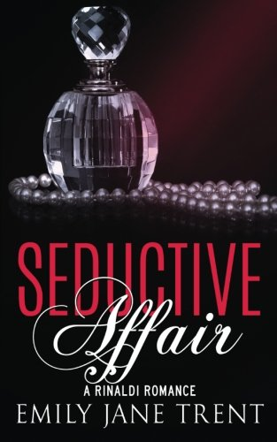 Seductive Affair ((Bend To My Will #2))