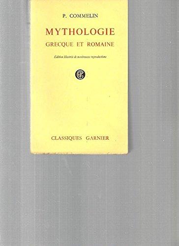 Mythologie grecque et romaine par P Commelin