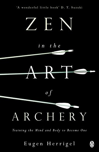 zen-in-the-art-of-archery-training-the-mind-and-body-to-become-one-arkana