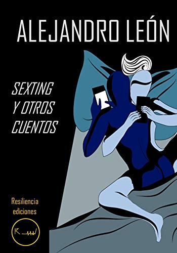 Sexting y otros cuentos por Alejandro  León
