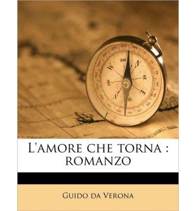 L'Amore Che Torna: Romanzo (Paperback)(Italian) - Common