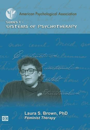 Feminist Therapy (Systems of Psychotherapy APA Video Series) por Laura S. Brown