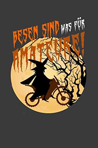 Besen sind was für Amateure: Liniertes DinA 5 Notizbuch für Halloween Grusel-Fans Horror-liebende Gespenster Geister Clown Notizheft