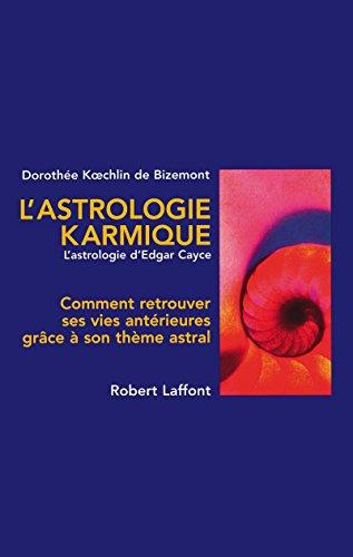 L'Astrologie karmique par Dorothée Koechlin de Bizemont