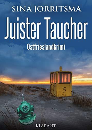 Juister Taucher. Ostfrieslandkrimi (Witte und Fedder ermitteln 4)