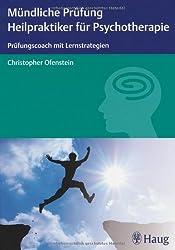 Mündliche Prüfung Heilpraktiker für Psychotherapie: Prüfungscoach mit Lernstrategien