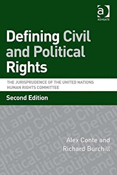 Ebooks Defining Civil and Political Rights: The Jurisprudence of the United Nations Human Rights Committee Descargar PDF