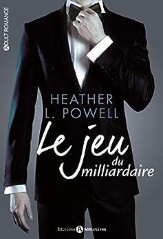 Le jeu du milliardaire (l'intégrale) par [Powell, Heather L.]