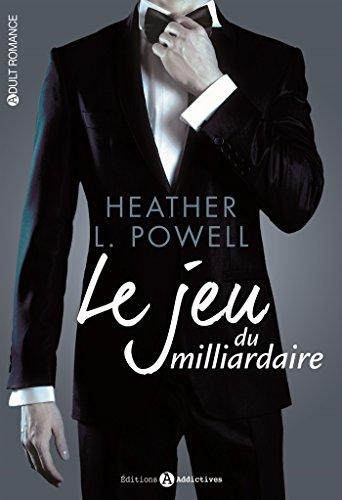 Le jeu du milliardaire (l'intégrale) par Heather L. Powell