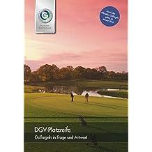 DGV-Platzreife: Golfregeln in Frage und Antwort