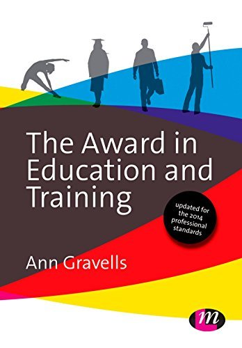 By Ann Gravells The Award in Education and Training (Further Education and Skills) (Revised edition)