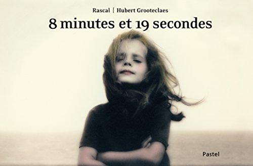 8 minutes et 19 secondes