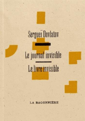 Le livre invisible ; Le journal invisible