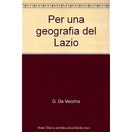 Per Una Geografia Del Lazio