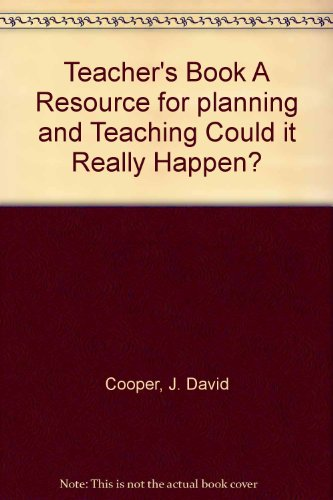 Teacher's Book A Resource for planning and Teaching Could it Really Happen?