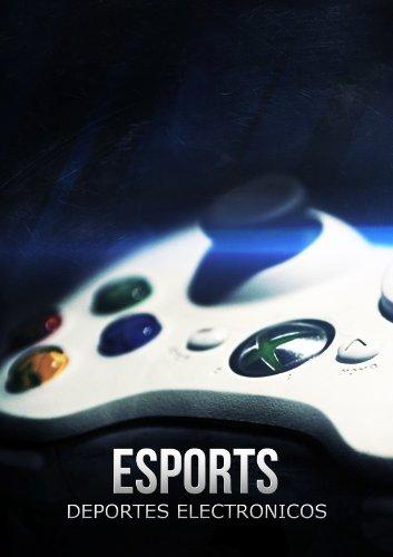 Esports - Deportes Electrónicos