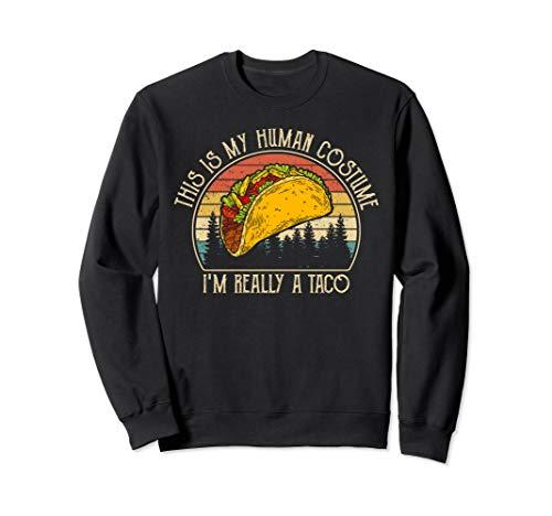 Kostüm Taco Mann - Mein menschliches Kostüm Ich bin wirklich ein Taco Vintage Sweatshirt