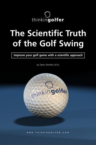The Scientific Truth of the Golf Swing por Steen Winther