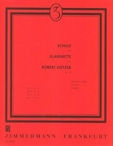 Schule für Klarinette: Teil 1. Klarinette.