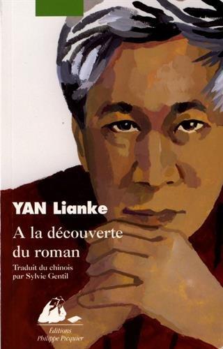 A la découverte du roman par Yan Lianke