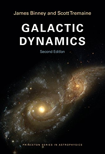 Galactic Dynamics: Second Edition (Princeton Series in Astrophysics Book 20) (English Edition)