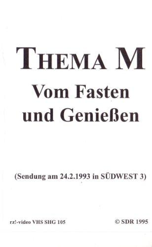Thema M - Vom Fasten und Genießen (aus der TV-Talk-Reihe in SDR / Südwest 3: Thema M)