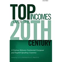 Top Incomes over the Twentieth Century: A Contrast between European and English-Speaking Countries (2014-09-03)