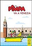 Pimpa va a Venezia. Ediz. illustrata
