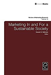 Marketing In and For a Sustainable Society: 13 (Review of Marketing Research)