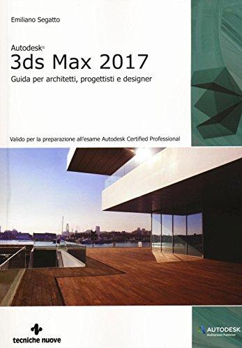 autodesk-3ds-max-2017-guida-per-architetti-progettisti-e-designer