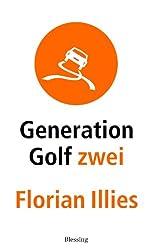 Generation Golf Zwei (German Edition)
