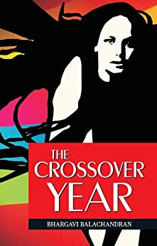 The Crossover Year by [Balachandran, Bhargavi]