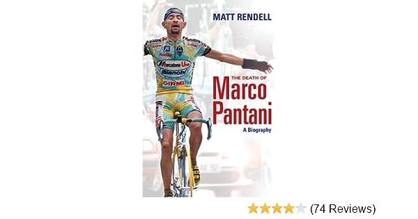 e23bc89c3 The Death of Marco Pantani  A Biography  Amazon.co.uk  Matt Rendell   9780297850960  Books