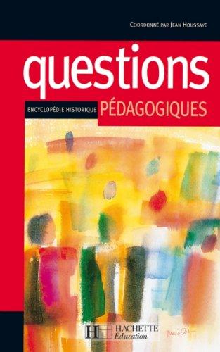 Questions pédagogiques - Encyclopédie historique : Encyclopédie historique (Pédagogie en devenir)