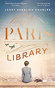 The Paris Library: the bestselling novel of courage and betrayal in Occupied Paris (English Edition)