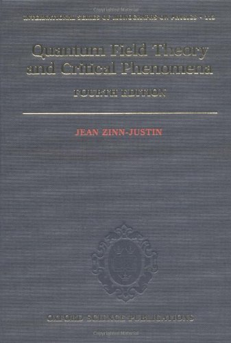 Quantum Field Theory and Critical Phenomena (The International Series of Monographs on Physics) by Jean Zinn-Justin (2002-08-15)