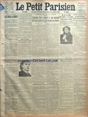 PETIT PARISIEN (LE) [No 13614] du 06/02/1914 - LES ROIS A PARIS PAR JEAN FROLLO - ENCORE UN AVIATEUR QUI SE TUE - RAOUL DE REALS TOMBE DE 200 METRES ET SE BROIE SUR LE SOL - UNE ENQUETE - LE GENERAL GIRARDOT EST MORT AU MAROC - LA TROISIEME CONFERENCE DE LA PAIX - L'ASSASSINAT DE M CADIOU - L'INGENIEUR PIERRE PROTESTE DE SON INNOCENCE ALORS QUE LA JUSTICE LE CROIT COUPABLE OU COMPLICE - NOUVELLES PERQUISITIONS - IL N'AVAIT PU AGIR SEUL - LES FUSILLADES DE PEGOMAS - LA VEILLE DU PROCES CHIAPALE