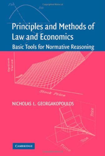 Principles and Methods of Law and Economics: Enhancing Normative Analysis (English Edition)