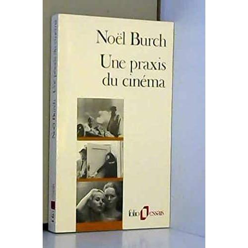 Une Praxis du cinema