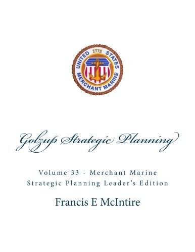 golzup-vol-33-merchant-marine-strategic-planning-leaders-edition-leaders-edition