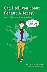 Can I tell you about Peanut Allergy? by Sharon Dempsey (2015-03-21)