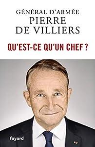 Pierre De Villiers Qu'est Ce Qu'un Chef