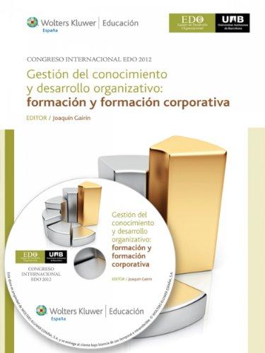 Gestión del conocimiento y desarrollo organizativo: Formación y formación corporativa