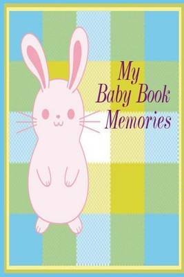 my-baby-book-memories-a-journal-of-treasures-by-author-m-c-johnson-published-on-july-2013